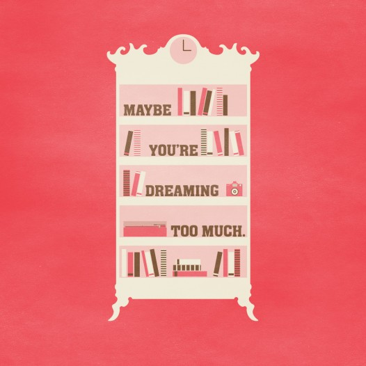 Book iPad wallpaper - Maybe Youre Dreaming Too Much