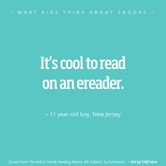 what kids think about ebooks best quotes boy new jersey