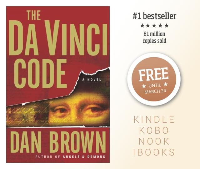 Dan Browns The Da Vinci Code is free for Kindle Kobo Nook iBooks until march 24