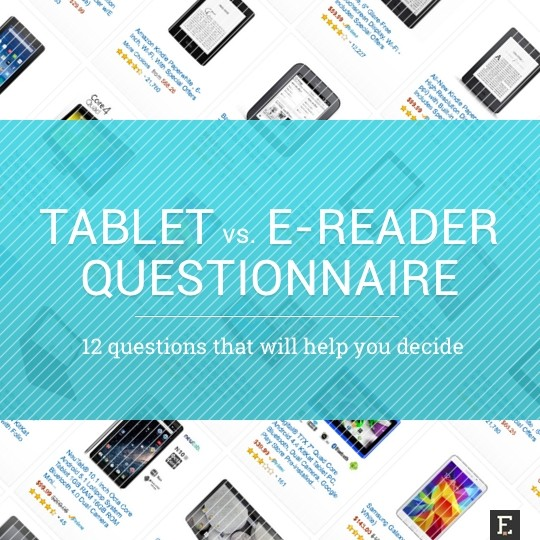 Tablet vs. e-reader questionnaire