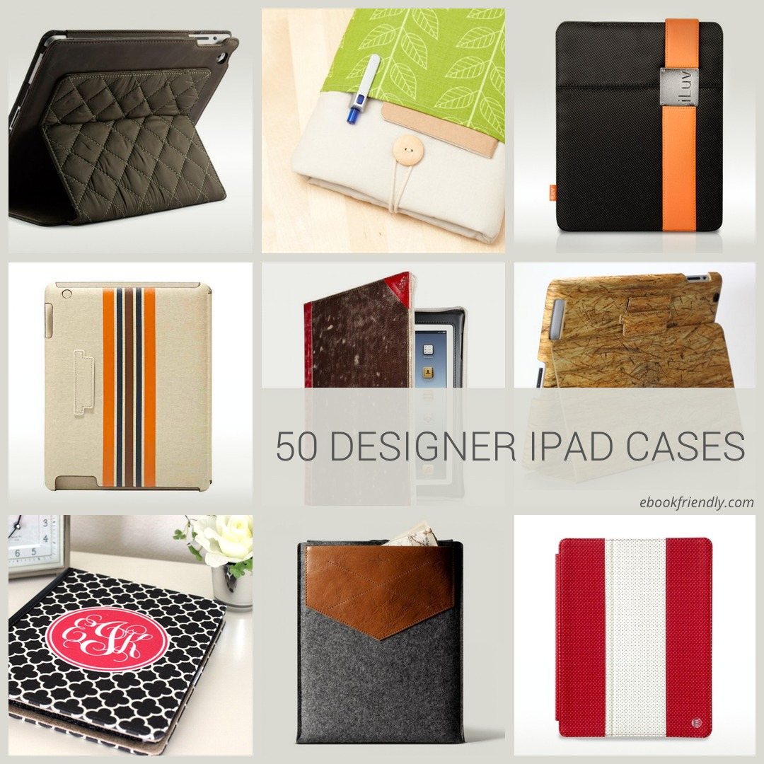 50 designer iPad cases and sleeves