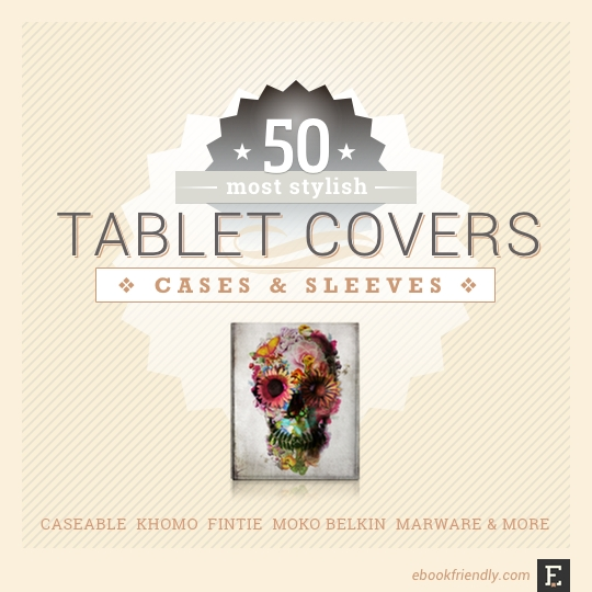 50 most stylish #tablet covers cases and sleeves