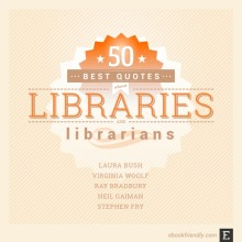 50 best #quotes about #libraries and #librarians