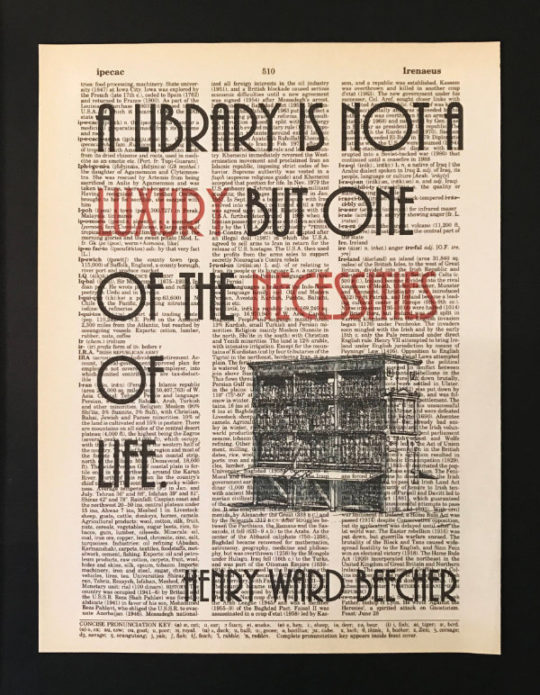 Best library quotes: A library is not a luxury but one of the necessities of life. –Henry Ward Beecher