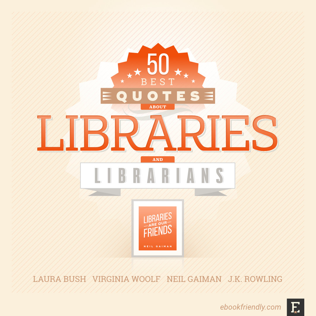 50 Thought Provoking Quotes About Libraries And Librarians