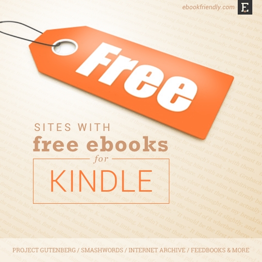 Free Ebook Download Sites: Download Free Ebooks For Kindle From These 12 Sites