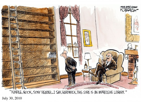 Kindle Nook Sony Reader - I say Hardwick this sure is an impressive library - a cartoon by Jeffery Koterba