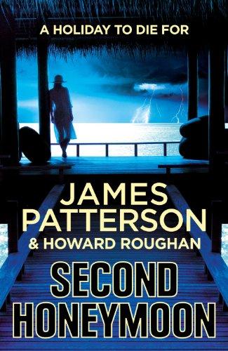 Second Honeymoon - James Patterson