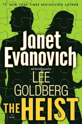 The Heist - Janet Evanovich and Lee Goldberg