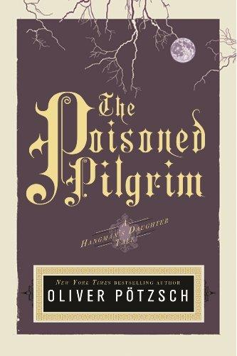 The Poisoned Pilgrim - Olivier Potzsch