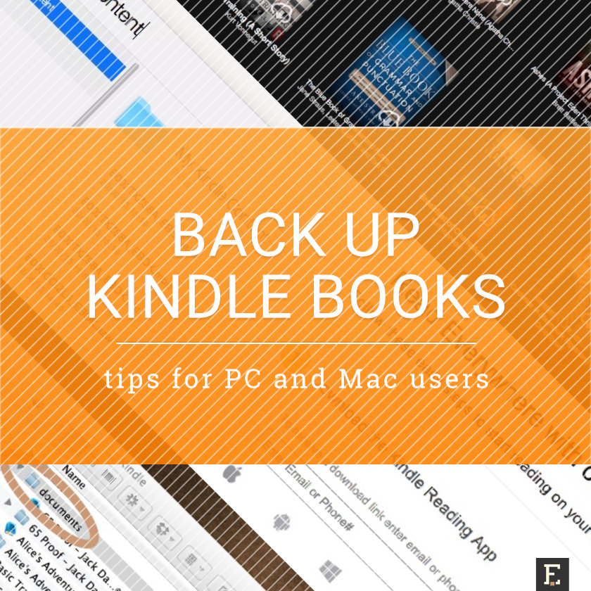 how to back up Kindle books to a PC or Mac computer