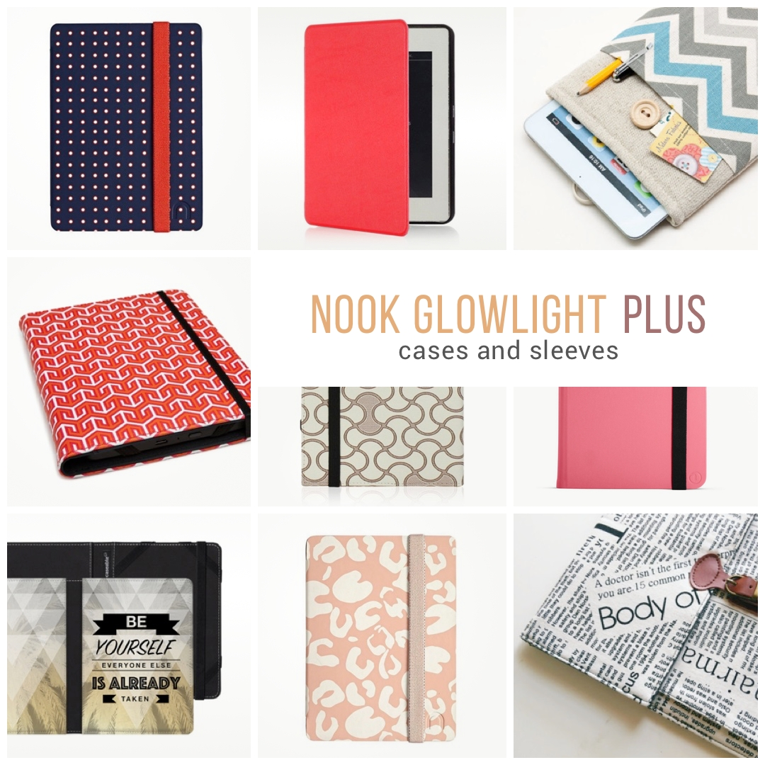 12 Designer Nook Glowlight Plus Case Covers And Sleeves