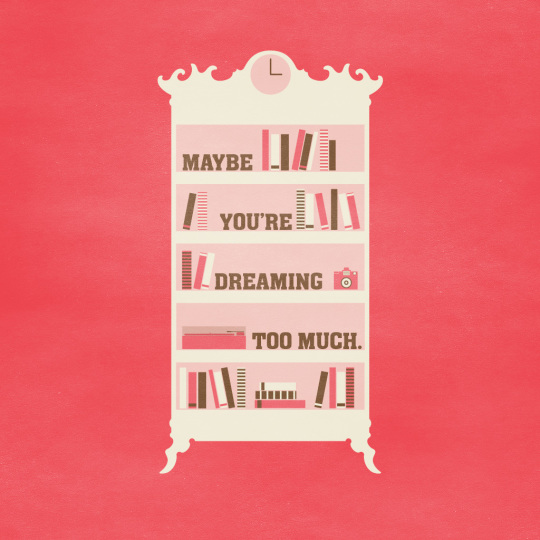 Maybe You're Dreaming Too Much . Although available only for iOS ...
