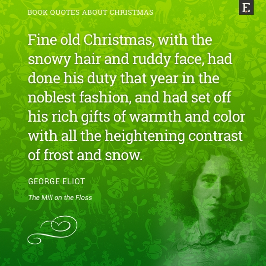 Single For The Holidays Quotes: 20 Greatest Christmas Quotes From Literature