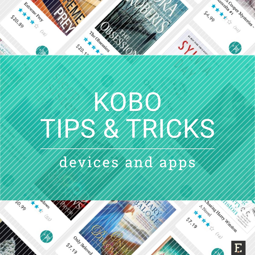 Kobo tricks and tips for booklovers