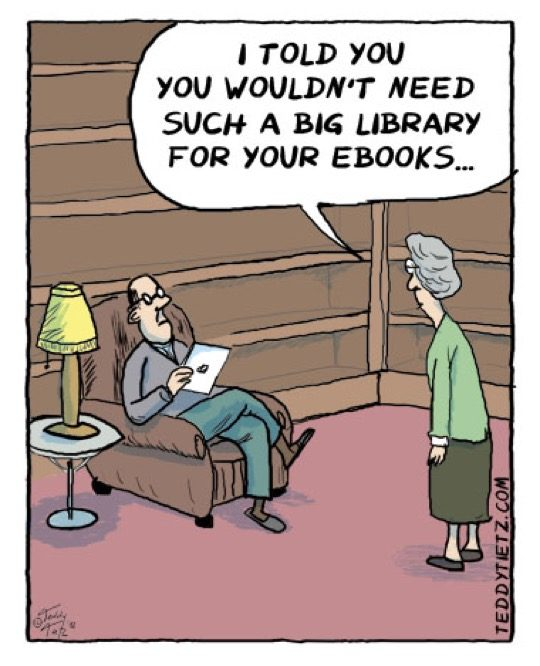 You do not need a big library for your books - a cartoon by Teddy Tietz