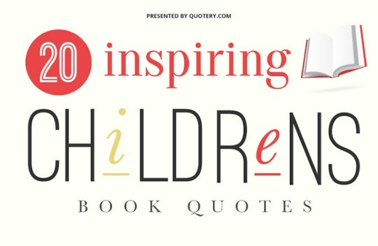 20 inspiring children #book #quotes