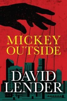 Mickey Outside - David Lender