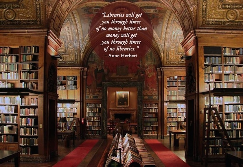 Quotes about libraries - Anne Herbert - University Club Library