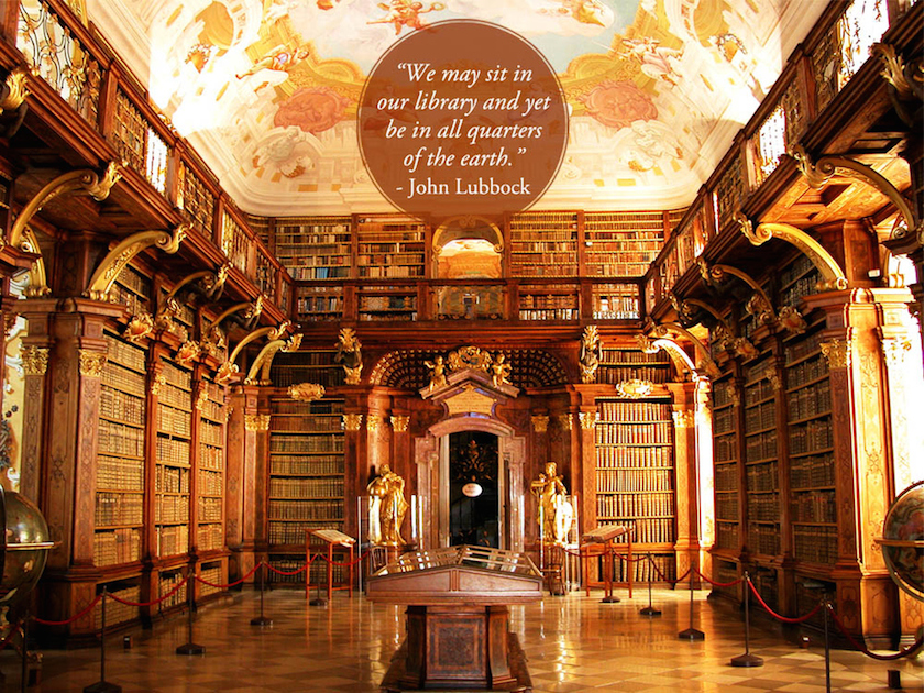 Quotes about libraries - John Lubbock - Melk Monastery Library