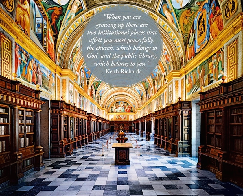 Quotes about libraries - Keith Richards - Royal Library of the Monastery of El Escorial