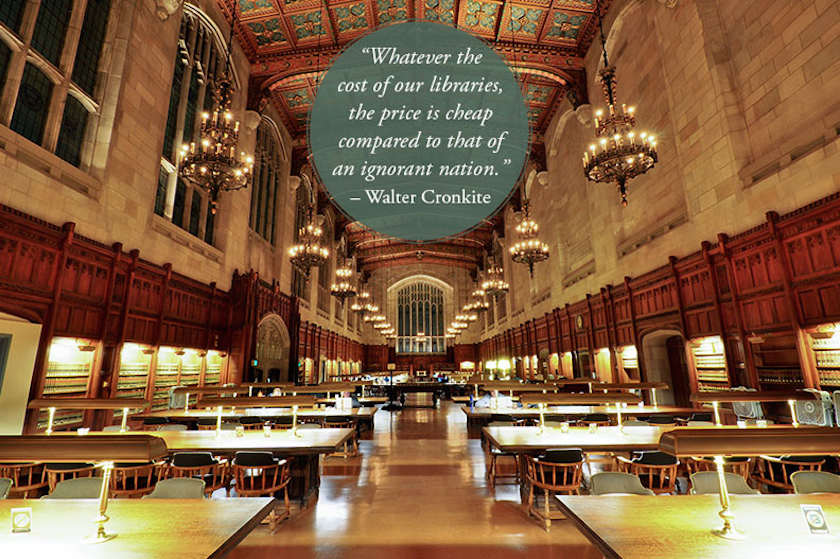 Quotes about libraries - Walter Cronkite - University of Michigan Law Library