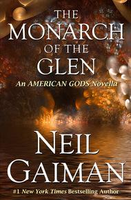 The Monarch of the Glen - Neil Gaiman