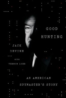 Good Hunting - Jack Devine