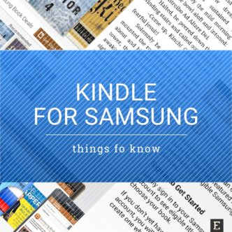 Kindle for Samsung - things and facts to know