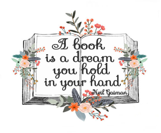 A book is a dream you hold in your hand. âNeil Gaiman #quote #books