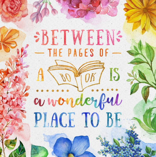 Between the pages of a book is a wonderful place to be. –Anonymous #book #quote