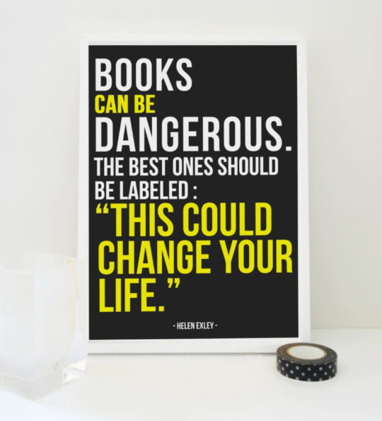 "Books can be dangerous. The best ones should be labeled ""This could change your life."" –Helen Exley #book #quote"