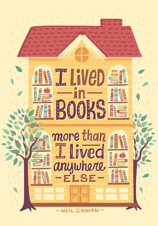 I lived in books more than I lived anywhere else. –Neil Gaiman #book #quote