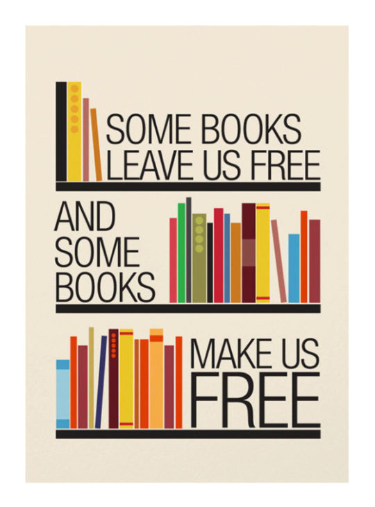 Some books leave us free and some books make us free. –Ralph Waldo Emerson #quotes #books