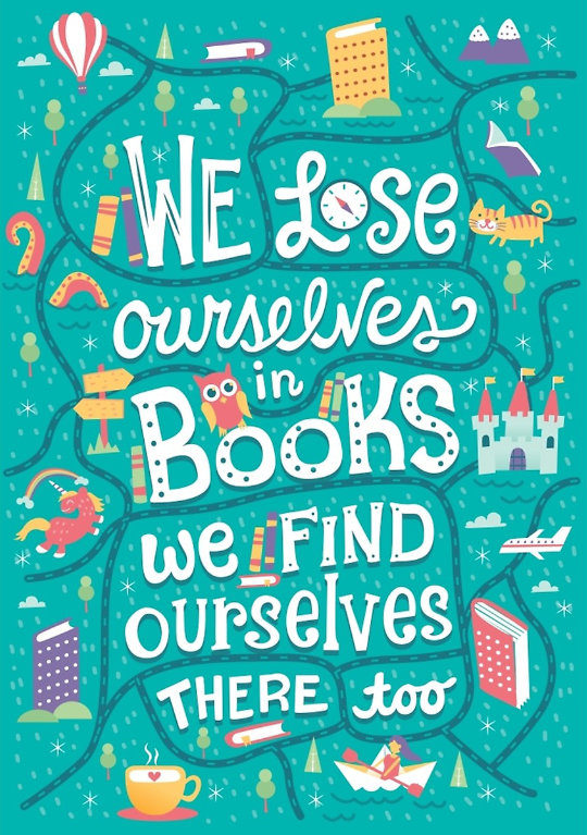 We lose ourselves in books. We find ourselves there too. –Anonymous #book #quote