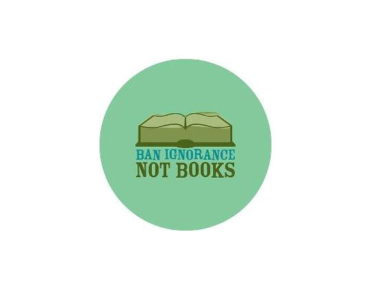 Ban ignorance not books