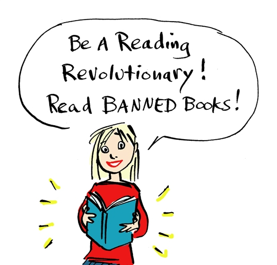 Be a reading revolutionary - read banned books