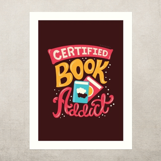 Certified book addict - a wonderful artwork by Risa Rodil