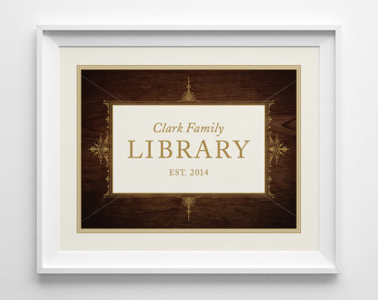 Personalized sign for your home #library