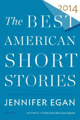 The Best American Short Stories 2014 - Jennifer Egan