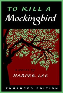 To Kill a Mockingbird Enhanced Edition - Harper Lee