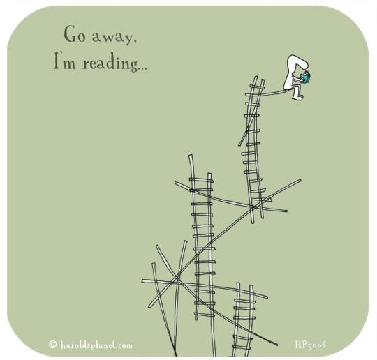 Harold's Planet: Go away Im reading