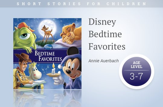 Short stories for kids - Disney Bedtime Favorites