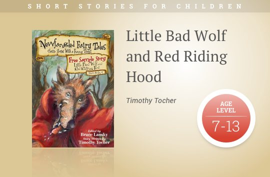 Short stories for kids - Little Bad Wolf and Red Riding Hood