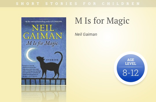 Short stories for children - M Is for Magic