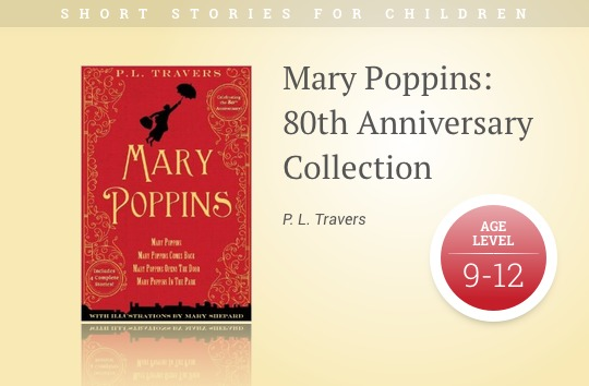 Short stories for kids - Mary Poppins - 80th Anniversary Collection