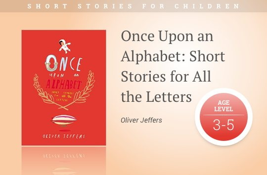 Short stories for kids - Once Upon an Alphabet