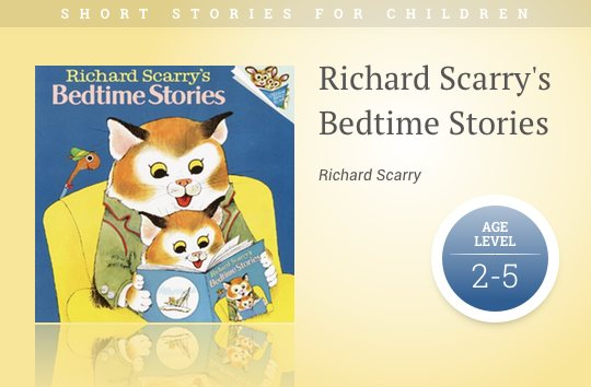 20 Best Short Stories For Kids. Short Stories For Kids Richard Scarry's Bedtime. Printable. Kids Short Stories Printable At Clickcart.co
