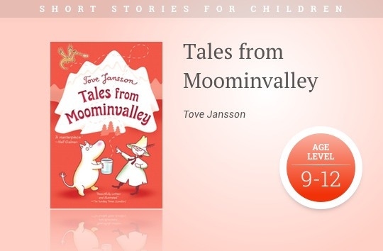 Short stories for kids - Tales from Moominvalley
