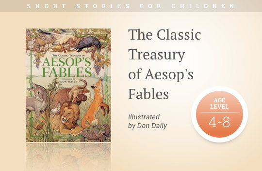 Short stories for kids - The Classic Treasury of Aesop's Fables